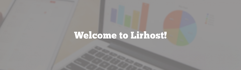 Welcome to Lirhost!